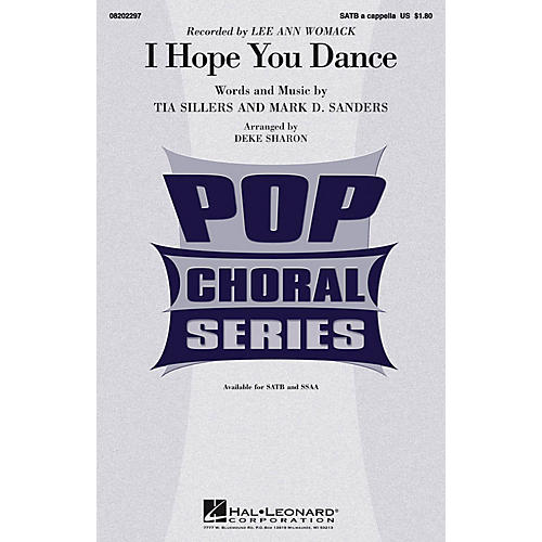 Hal Leonard I Hope You Dance SATB a cappella by Lee Ann Womack arranged by Deke Sharon