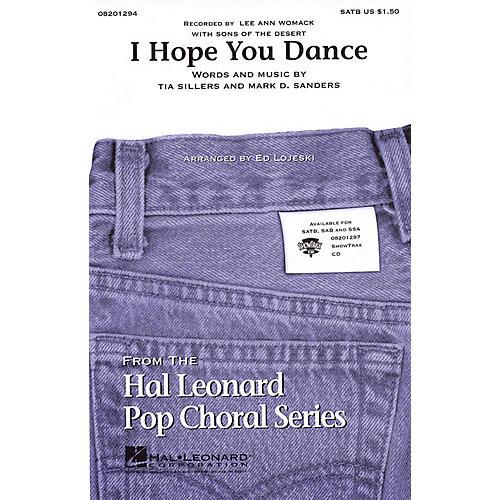 Hal Leonard I Hope You Dance SATB by Lee Ann Womack arranged by Ed Lojeski