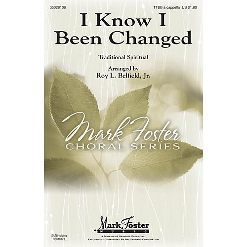 Shawnee Press I Know I Been Changed SATB Arranged by Roy Belfield Jr.