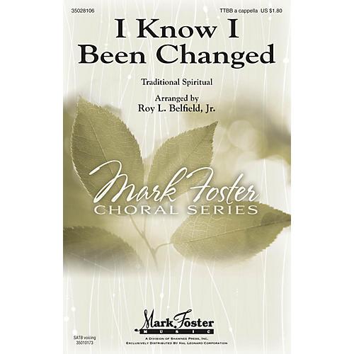 Shawnee Press I Know I Been Changed TTBB A Cappella arranged by Roy Belfield Jr.