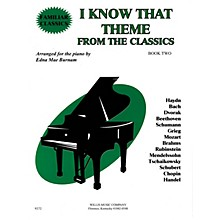 Willis Music I Know That Theme from the Classics (Book 2/Mid-Elem Level) Willis Series
