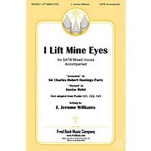 Fred Bock Music I Lift Mine Eyes SATB arranged by J. Jerome Williams
