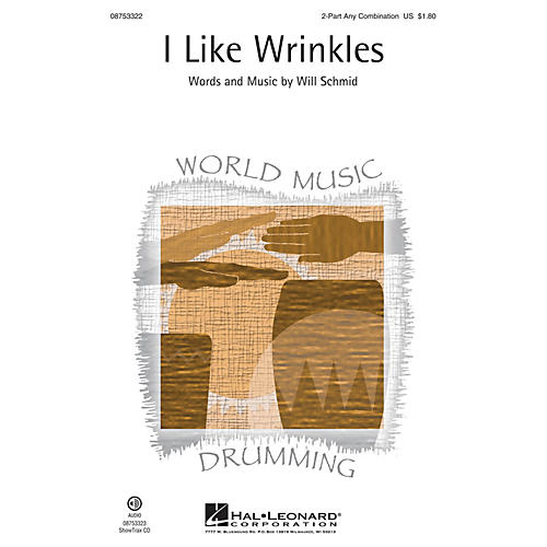 Hal Leonard I Like Wrinkles ShowTrax CD Composed by Will Schmid