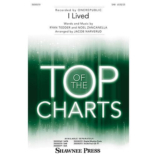Shawnee Press I Lived SAB by OneRepublic arranged by Jacob Narverud