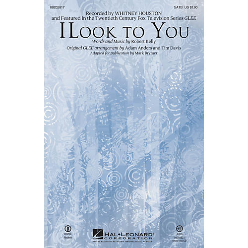 Hal Leonard I Look to You (featured in Glee) SATB by Whitney Houston arranged by Mark Brymer
