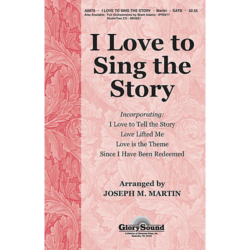 Hal Leonard I Love To Sing The Story SATB