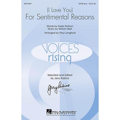 Hal Leonard (I Love You) For Sentimental Reasons SATB Divisi arranged by Paul Langford
