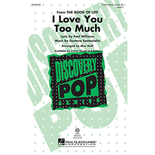 Hal Leonard I Love You Too Much (Discovery Level 2) 3-Part Mixed arranged by Mac Huff