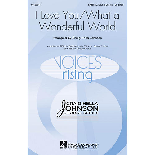 Hal Leonard I Love You/What a Wonderful World TTBB DOUBLE DIVISI by Conspirare Arranged by Craig Hella Johnson