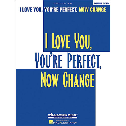 Hal Leonard I Love You You're Perfect Now Change Expanded Edition arranged for piano, vocal, and guitar (P/V/G)