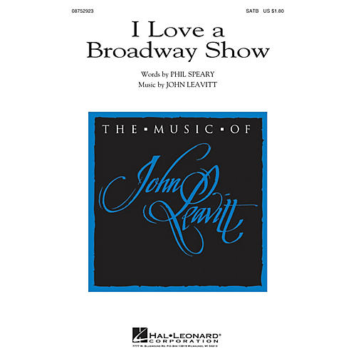 Hal Leonard I Love a Broadway Show SATB composed by John Leavitt