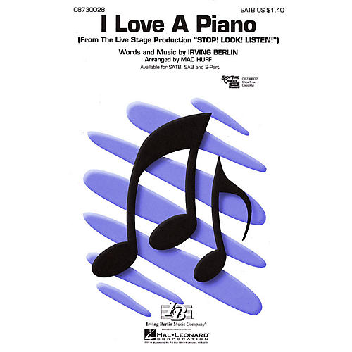 Hal Leonard I Love a Piano (from Stop! Look! Listen!) 2-Part Arranged by Mac Huff
