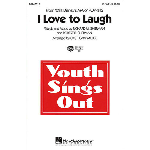 Hal Leonard I Love to Laugh (from Mary Poppins) 2-Part arranged by Cristi Cary Miller