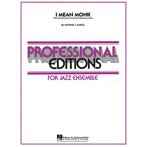 Hal Leonard I Mean Monk Jazz Band Level 5 Composed by Antonio J. García
