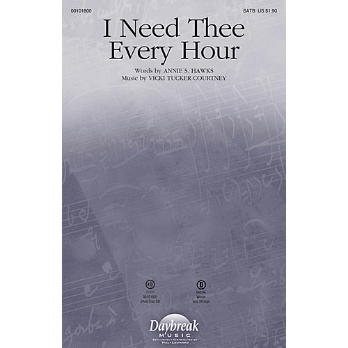 Daybreak Music I Need Thee Every Hour CHOIRTRAX CD Composed by Vicki Tucker Courtney