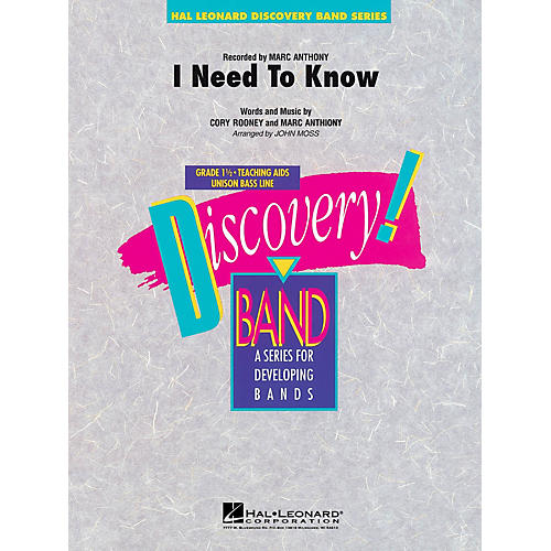 Hal Leonard I Need To Know Concert Band Level 1 1/2 Arranged by John Moss