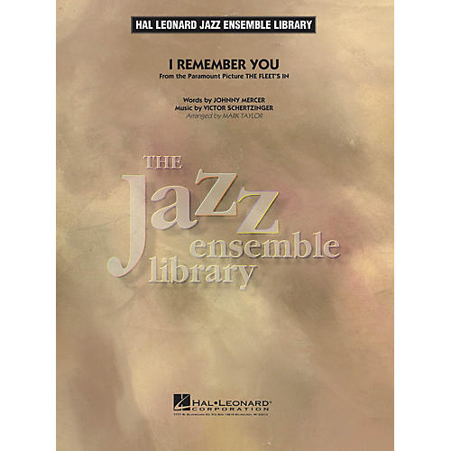 Hal Leonard I Remember You Jazz Band Level 4 Arranged by Taylor
