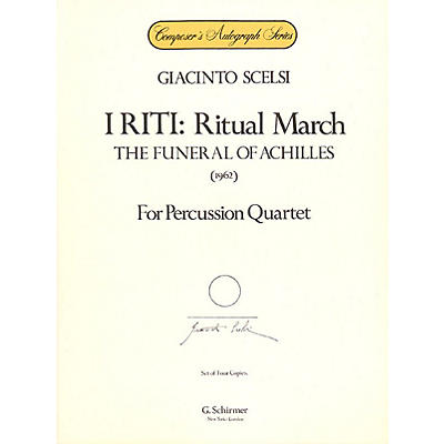 G. Schirmer I Riti: Ritual March - The Funeral of Achilles Percussion Series Composed by Giacinto Scelsi
