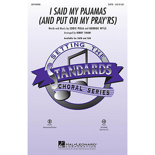 Hal Leonard I Said My Pajamas (And Put On My Pray'rs) SATB arranged by Kirby Shaw