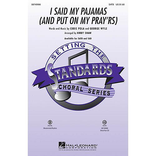 Hal Leonard I Said My Pajamas (And Put On My Pray'rs) ShowTrax CD Arranged by Kirby Shaw