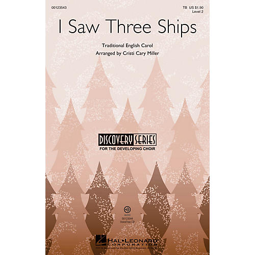 Hal Leonard I Saw Three Ships (Discovery Level 2) TB arranged by Cristi Cary Miller