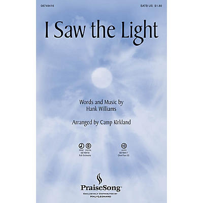 PraiseSong I Saw the Light CHOIRTRAX CD Arranged by Camp Kirkland