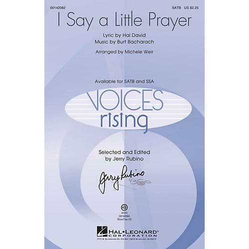 Hal Leonard I Say a Little Prayer SATB by Dionne Warwick arranged by Michele Weir