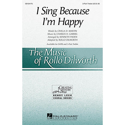 Hal Leonard I Sing Because I'm Happy 3 Part Treble arranged by Rollo Dilworth