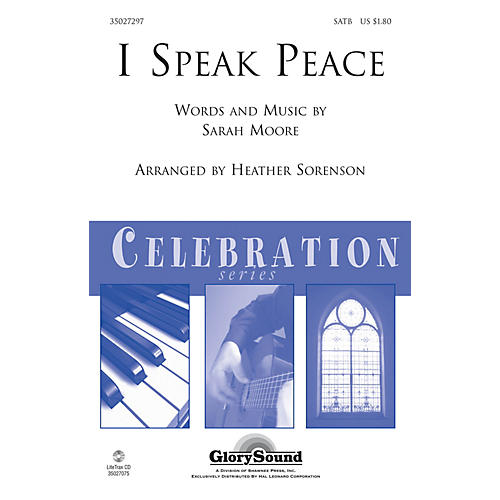 Shawnee Press I Speak Peace SATB arranged by Heather Sorenson