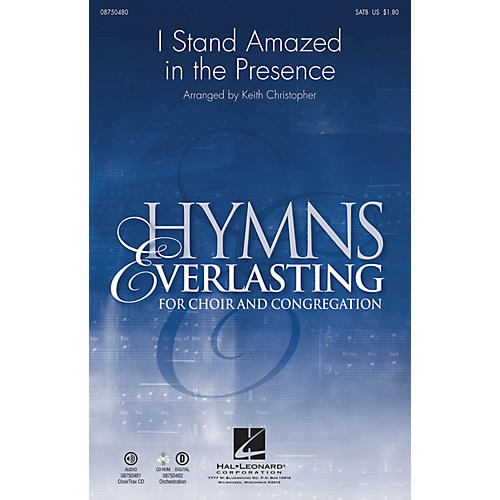 Hal Leonard I Stand Amazed in the Presence CHOIRTRAX CD Arranged by Keith Christopher