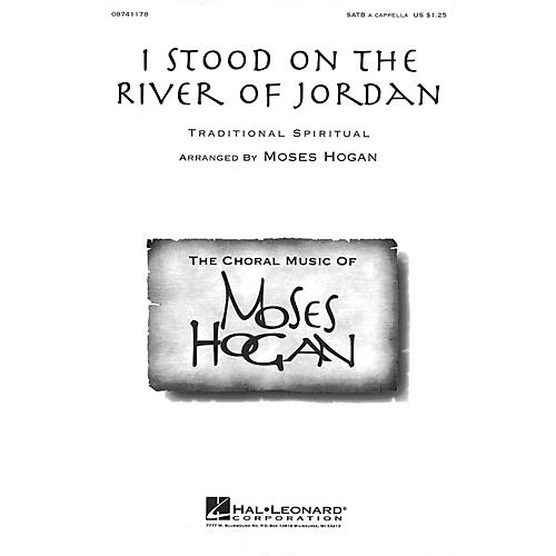 Hal Leonard I Stood on the River of Jordan SATB a cappella arranged by Moses Hogan