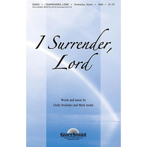 Shawnee Press I Surrender Lord SAB arranged by Mark Austin