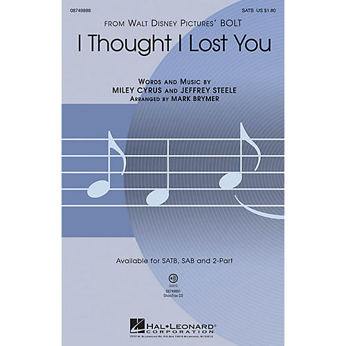 Hal Leonard I Thought I Lost You (from Bolt) 2-Part by John Travolta Arranged by Mark Brymer