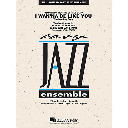 Hal Leonard I Wan'na Be Like You (from The Jungle Book) Jazz Band Level 2 Arranged by John Berry