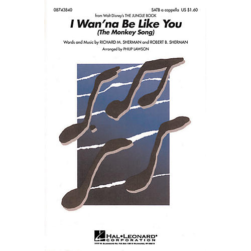 Hal Leonard I Wanna Be Like You (from The Jungle Book) SATB a cappella arranged by Philip Lawson