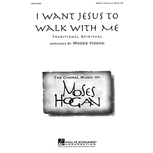 Hal Leonard I Want Jesus to Walk with Me SATB a cappella arranged by Moses Hogan