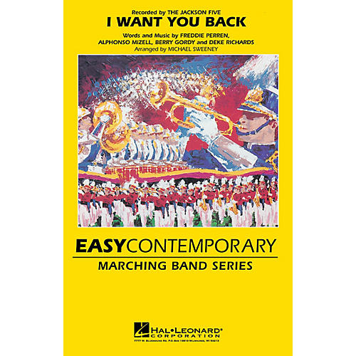 Hal Leonard I Want You Back Marching Band Level 2-3 by The Jackson 5 Arranged by Michael Sweeney