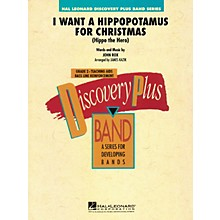Hal Leonard I Want a Hippopotamus for Christmas - Discovery Plus Band Level 2 arranged by James Kazik