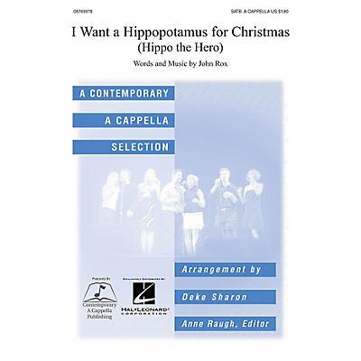 Contemporary A Cappella Publishing I Want a Hippopotamus for Christmas SATB a cappella arranged by Deke Sharon