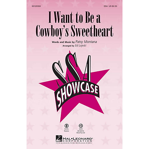 Hal Leonard I Want to Be a Cowboy's Sweetheart ShowTrax CD Arranged by Ed Lojeski