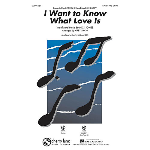 Hal Leonard I Want to Know What Love Is ShowTrax CD by Mariah Carey Arranged by Kirby Shaw