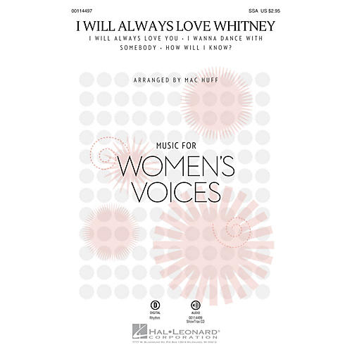 Hal Leonard I Will Always Love Whitney (SSA) SSA by Whitney Houston arranged by Mac Huff