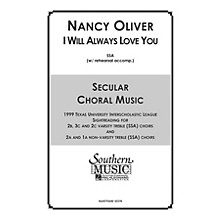 Hal Leonard I Will Always Love You (Choral Music/Octavo Secular Ssa) SSA Composed by Oliver, Nancy