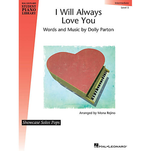 Hal Leonard I Will Always Love You Piano Library Series by Dolly Parton (Level Inter)