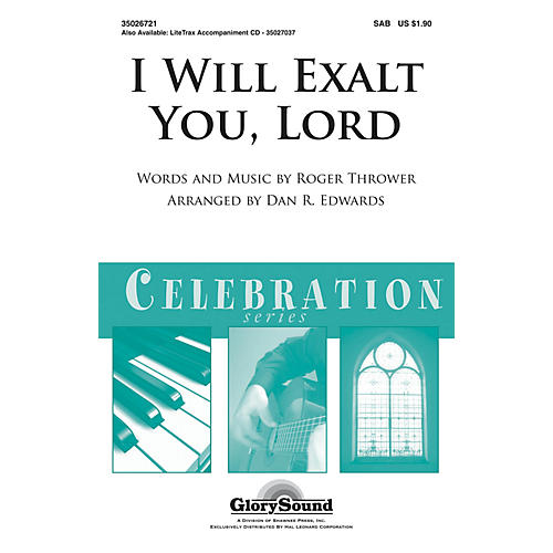 Shawnee Press I Will Exalt You, Lord (Shawnee Press Celebration Series) SAB arranged by Dan R. Edwards