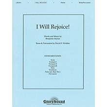 Shawnee Press I Will Rejoice BRASS Composed by Benjamin Harlan