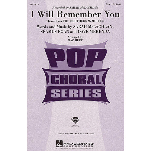 Hal Leonard I Will Remember You (SSA) SSA by Sarah McLachlan arranged by Mac Huff