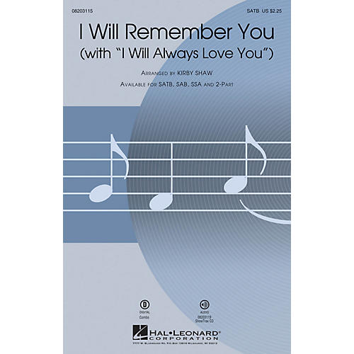 Hal Leonard I Will Remember You (with I Will Always Love You) SATB by Whitney Houston arranged by Kirby Shaw