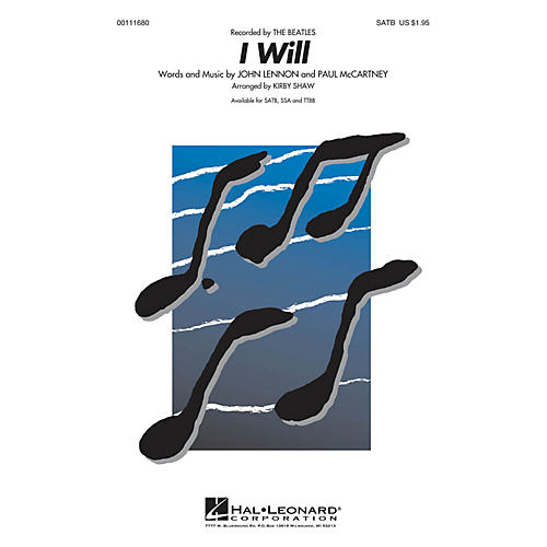 Hal Leonard I Will SATB a cappella by Beatles arranged by Kirby Shaw