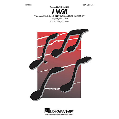 Hal Leonard I Will SSA A Cappella by Beatles arranged by Kirby Shaw